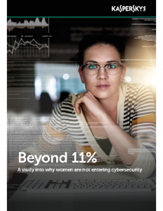 2017 Beyond 11% A study into Why Women are not Entering Cybersecurity 2017