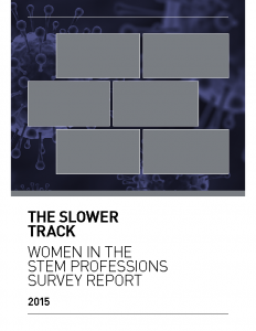 2015 The Slower Track Women in the STEM Professions Survey Report 2015