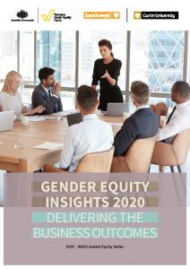 2020-06 Bank West Curtin University WGEA Gender Equity Insights : Delivering the Business Outcomes Report