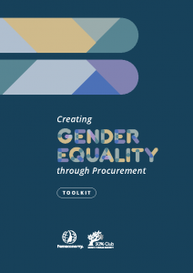 2020 Gender Equality Toolkit Creating Gender Equality through Procurement 30% Club Femeconomy