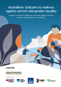 2017 ANROWS Australians Attitudes to Violence Against Women and Gender Equality