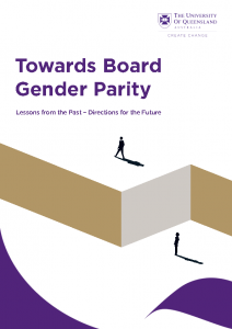 2021-07-30 UQ AICD & AGEC Towards_Board_Gender_Parity_Report